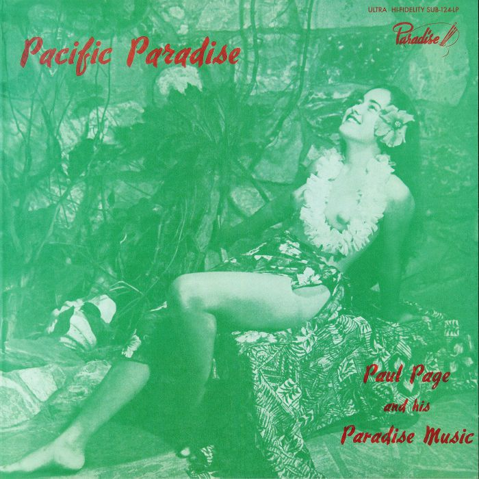 PAGE, Paul & HIS PARADISE MUISC - Pacific Paradise