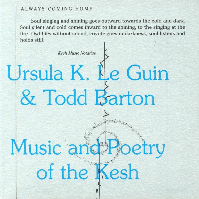 LE GUIN, Ursula K/TODD BARTON - Music & Poetry of the Kesh