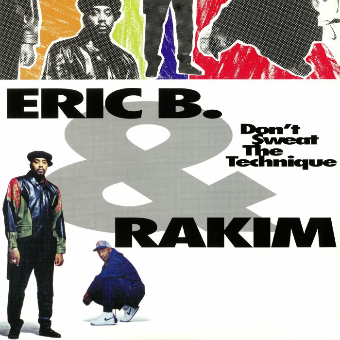 ERIC B & RAKIM - Don't Sweat The Technique (reissue)