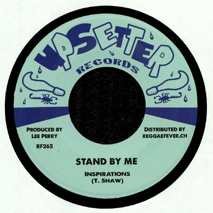 INSPIRATIONS/UPSETTERS - Stand By Me