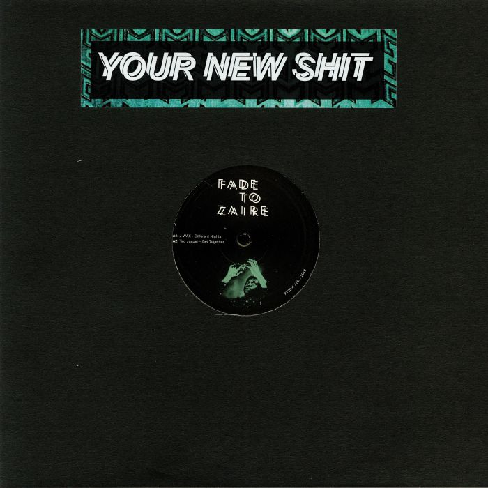 J WAX/TED JASPER/GAVINCO/SWAYED - Your New Shit