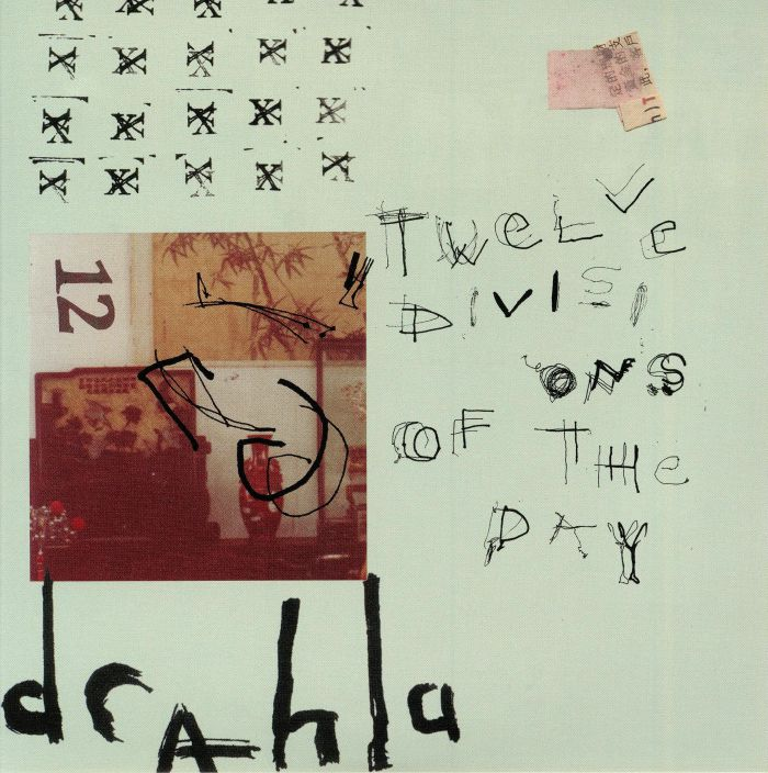 DRAHLA - Twelve Divisions Of The Day