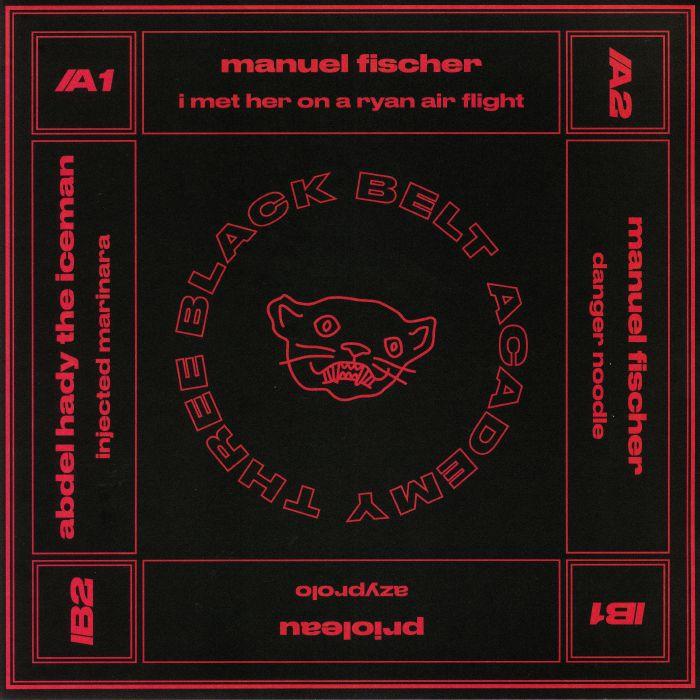FISCHER, Manuel/PRIOLEAU/ABDEL HADY aka THE ICEMAN - Black Belt Academy 3