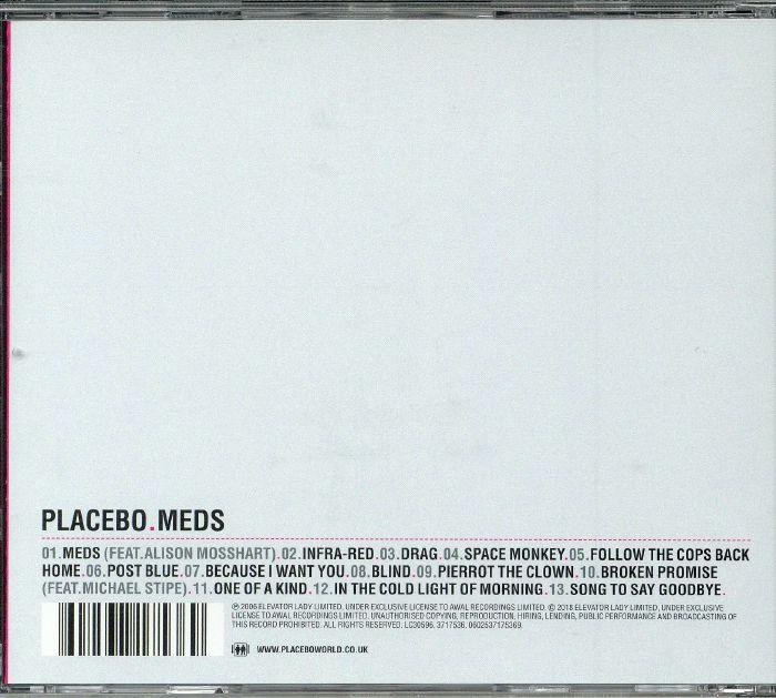 PLACEBO - Meds (reissue)