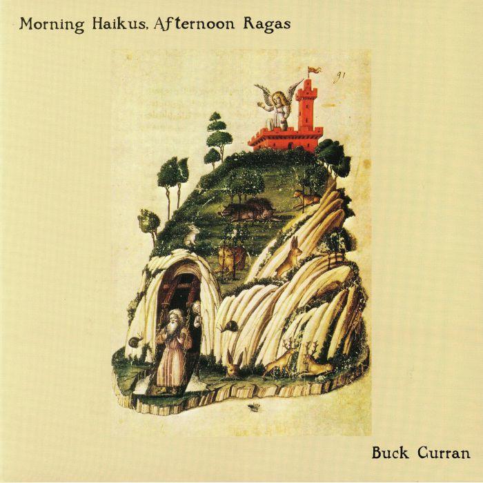 CURRAN, Buck - Morning Haikus Afternoon Ragas