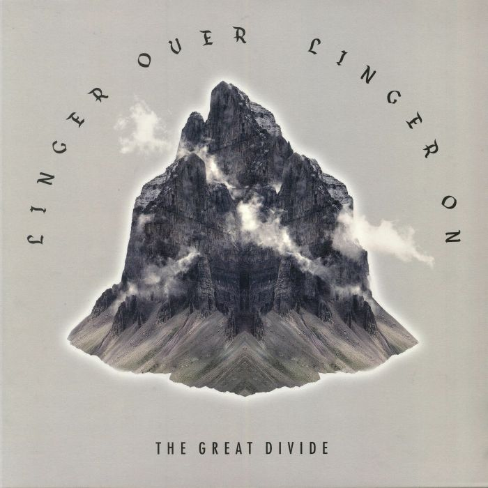 GREAT DIVIDE, The - Linger Over Linger On