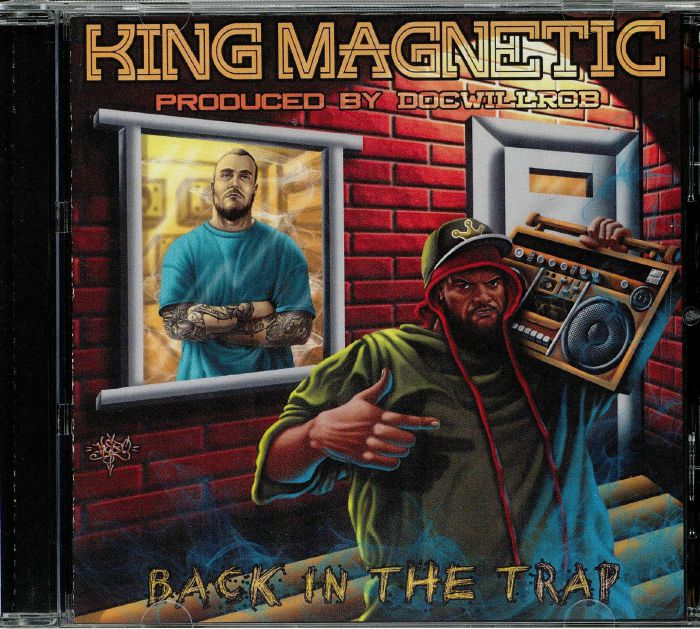 KING MAGNETIC - Back In The Trap