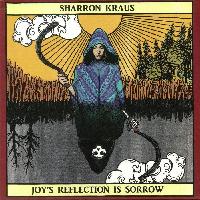 KRAUS, Sharron - Joy's Reflection Is Sorrow