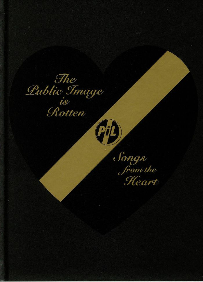 PUBLIC IMAGE LTD - The Public Image Is Rotten (Songs From The Heart)