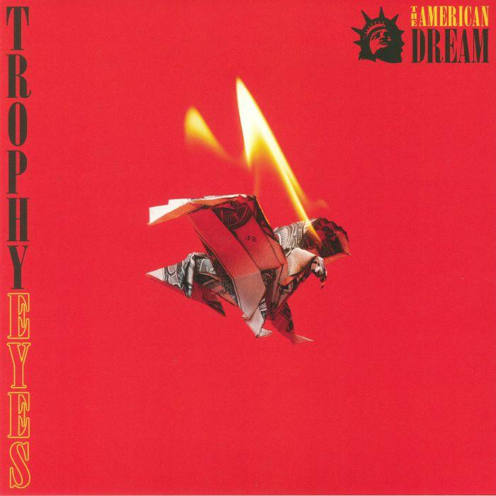 TROPHY EYES - The American Dream