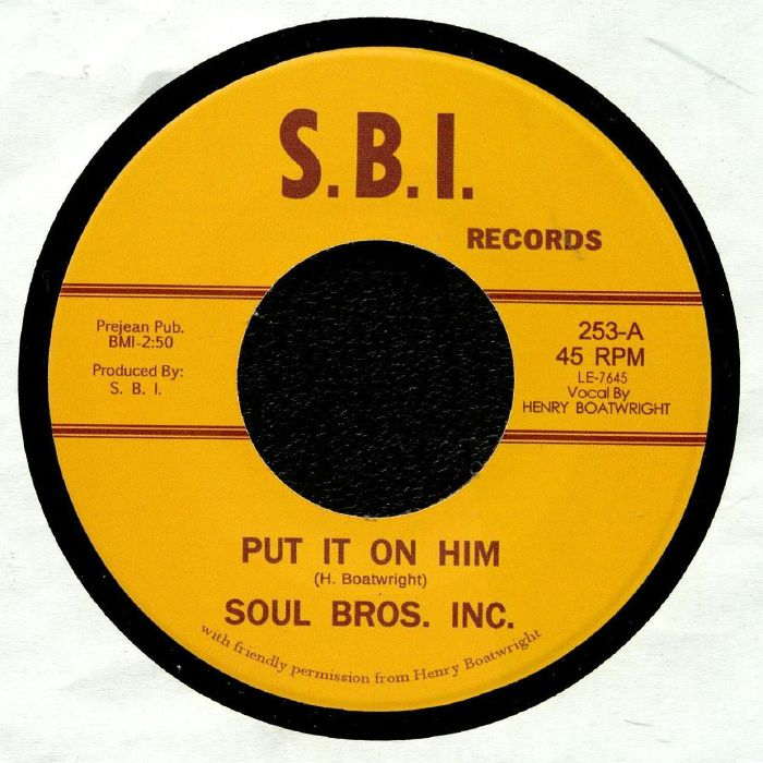 SOUL BROTHERS INC - Put It On Him