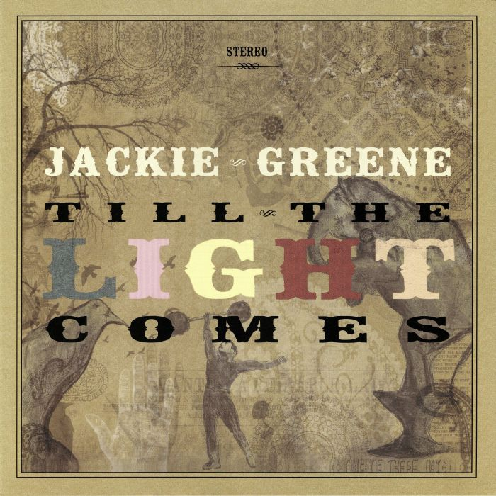GREENE, Jackie - Till The Light Comes