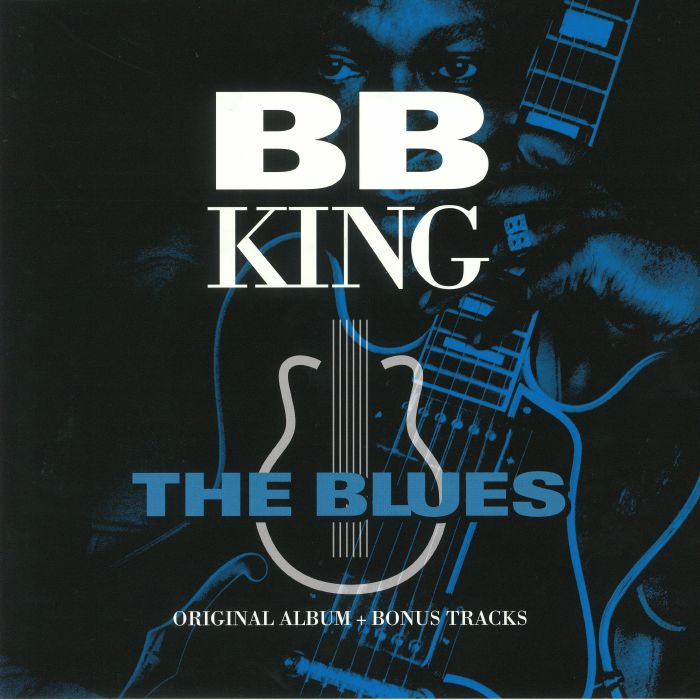 KING, BB - The Blues (reissue)