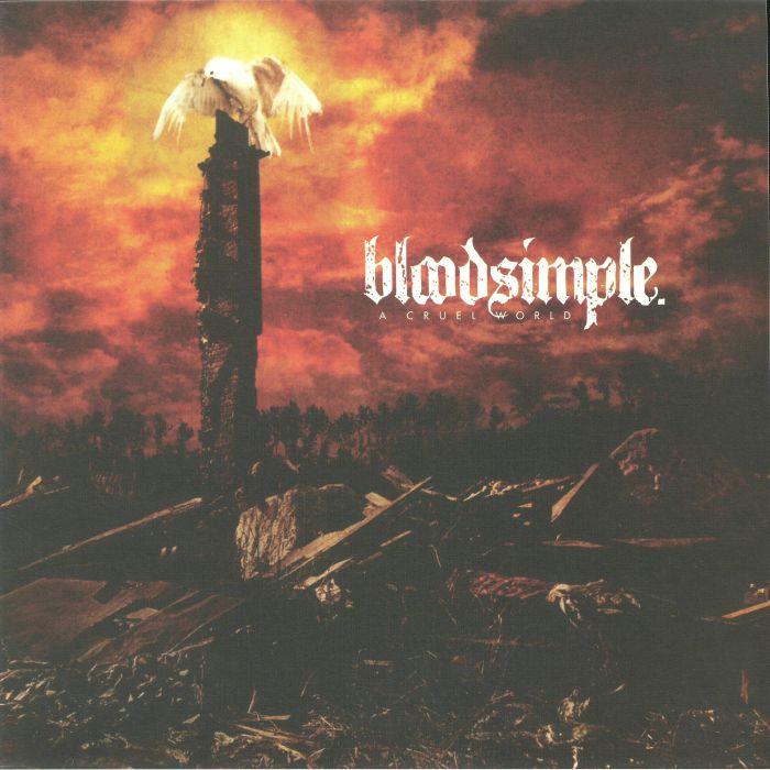 BLOODSIMPLE - A Cruel World