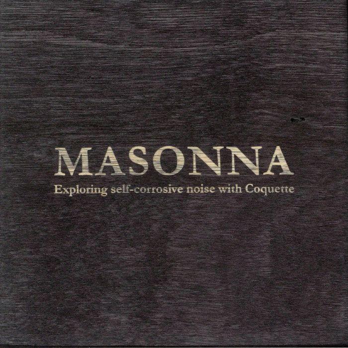MASONNA - Exploring Self Corrosive Noise With Coquette