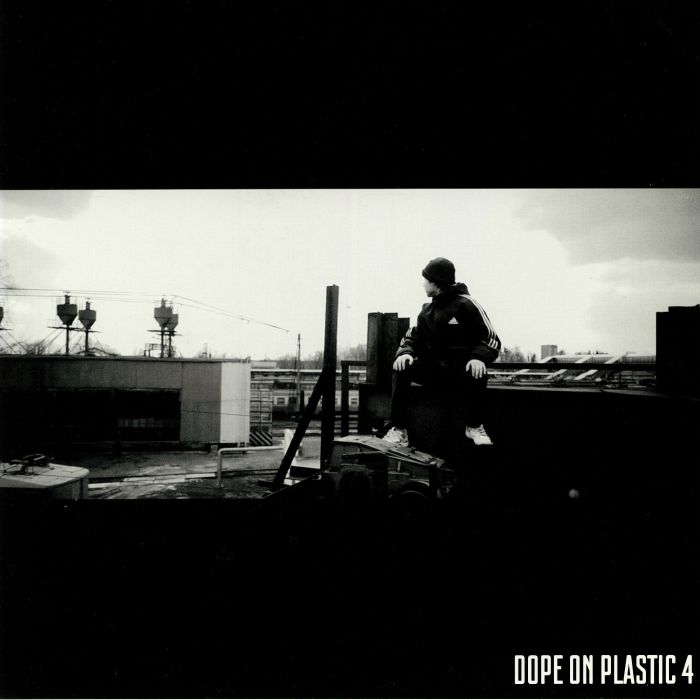 VARIOUS - Dope On Plastic 4