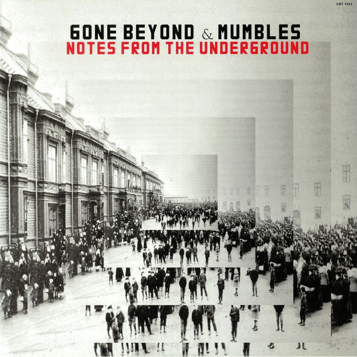 GONE BEYOND/MUMBLES - Notes From The Underground