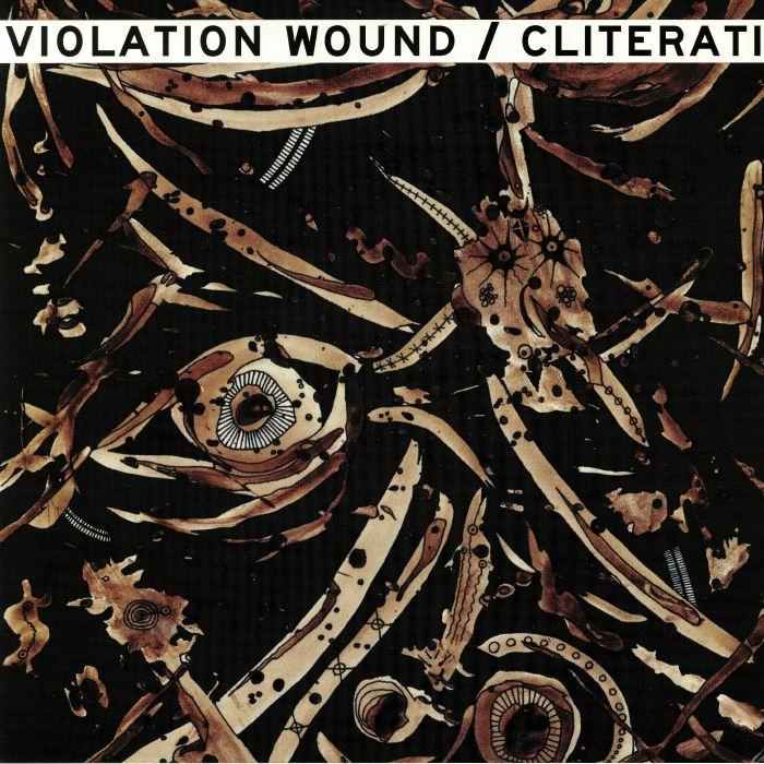 CLITERATI/VIOLATION WOUND - Split