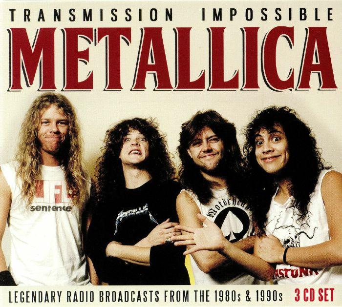 METALLICA - Transmission Impossible