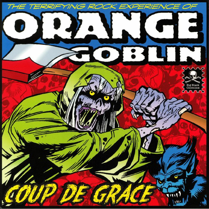 ORANGE GOBLIN - Coup De Grace (reissue)