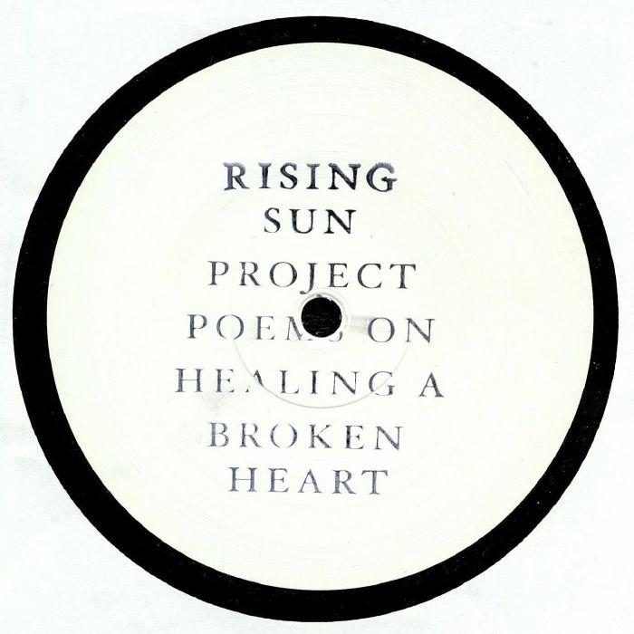 RISING SUN PROJECT Poems On Healing A Broken Heart vinyl
