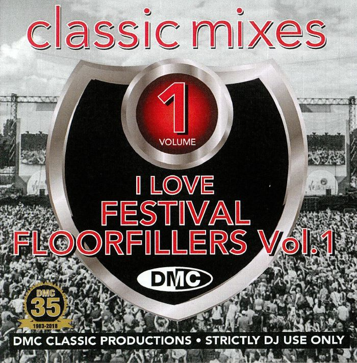 VARIOUS - Classic Mixes: I Love Festival Floorfillers Vol 1 (Strictly DJ Only)