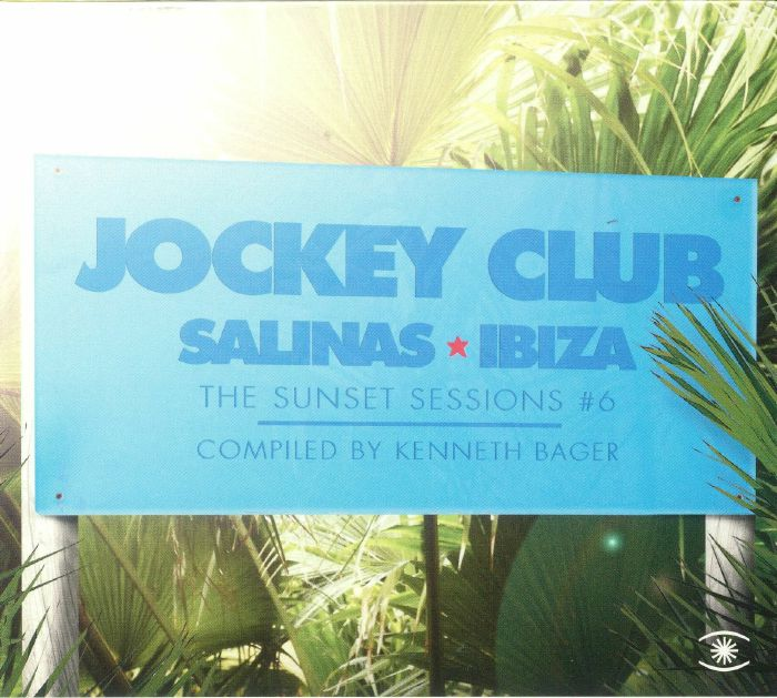 BAGER, Kenneth/VARIOUS - Jockey Club: The Sunset Sessions #6