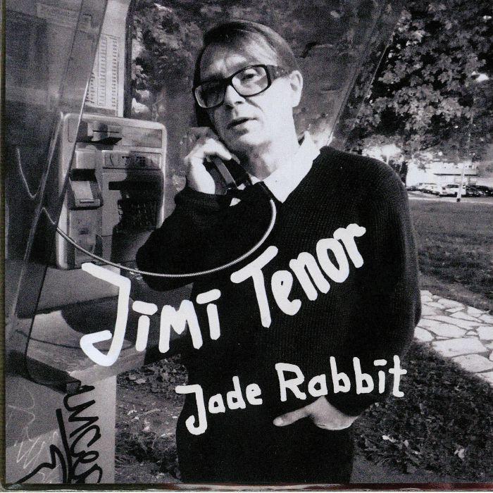 TENOR, Jimi - Jade Rabbit