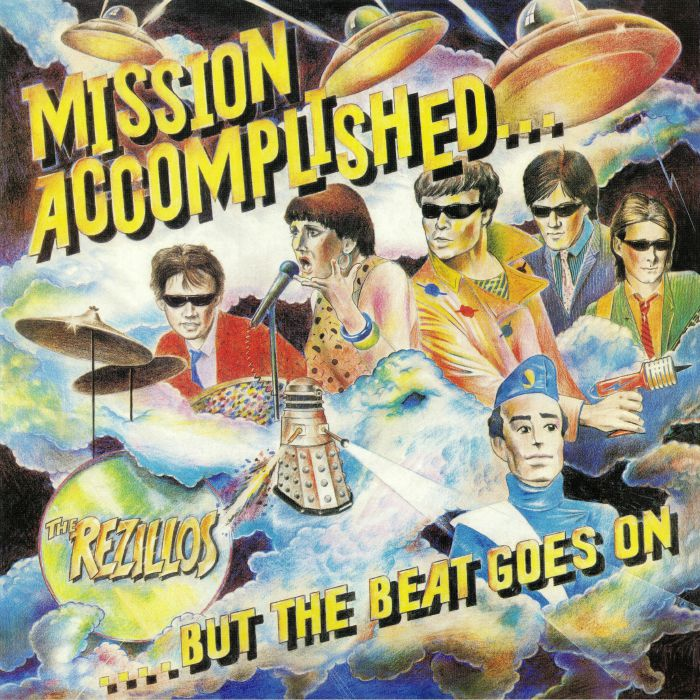REZILLOS, The - Mission Accomplished But The Beat Goes On (reissue)