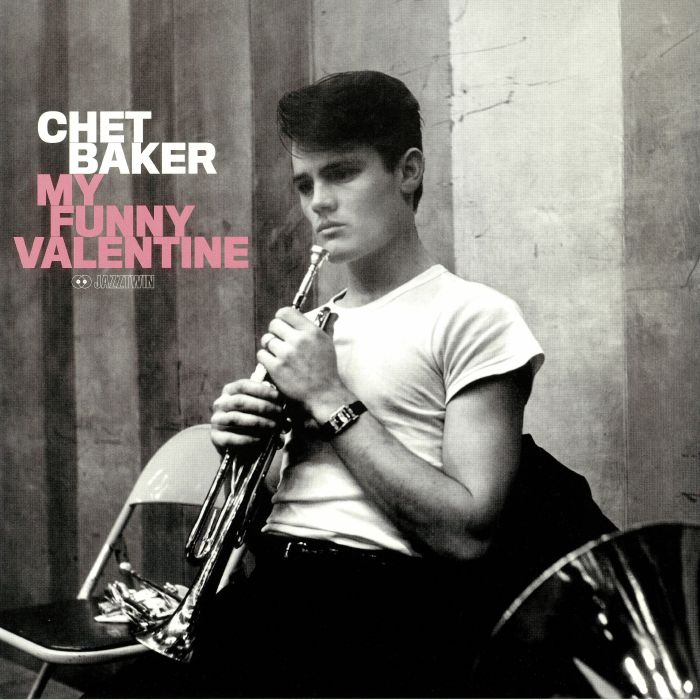 BAKER, Chet - My Funny Valentine