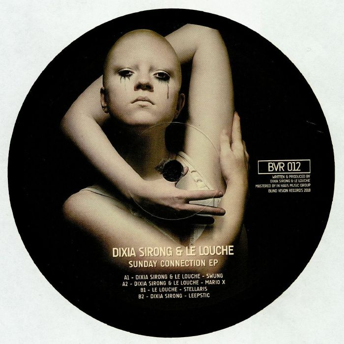 SIRONG, Dixia/LE LOUCHE - Sunday Connection EP