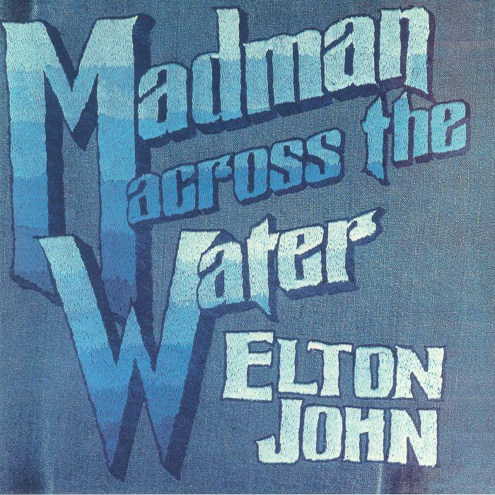 JOHN, Elton - Madman Across The Water (reissue)