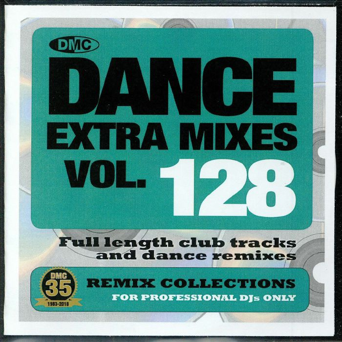 VARIOUS - Dance Extra Mixes Vol 128: Remix Collections For Professional DJs (Strictly DJ Only)