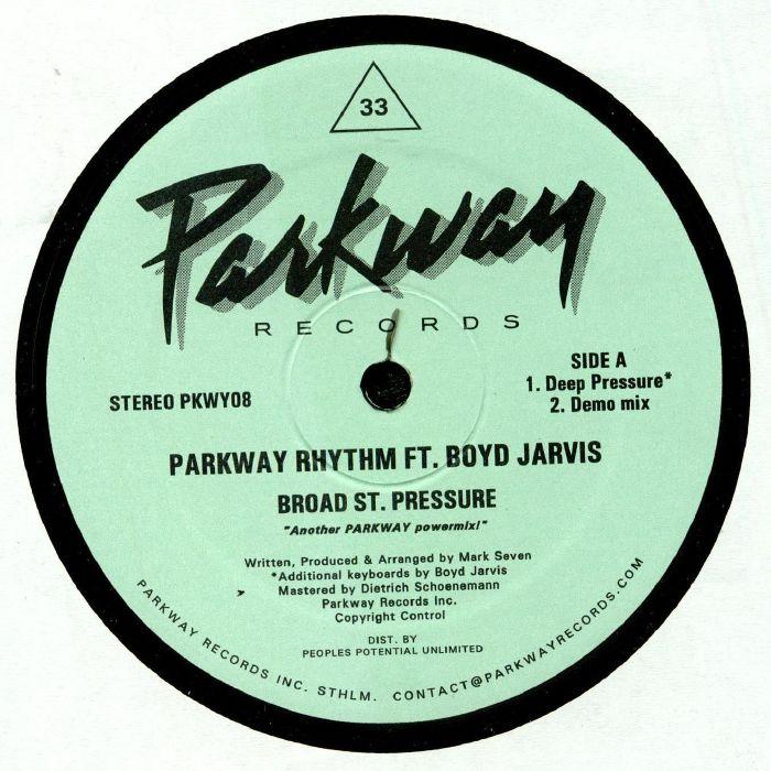 PARKWAY RHYTHM feat BOYD JARVIS - Broad St Pressure