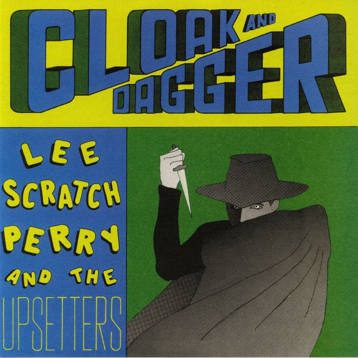 PERRY, Lee Scratch/THE UPSETTERS - Cloak & Dagger (reissue)