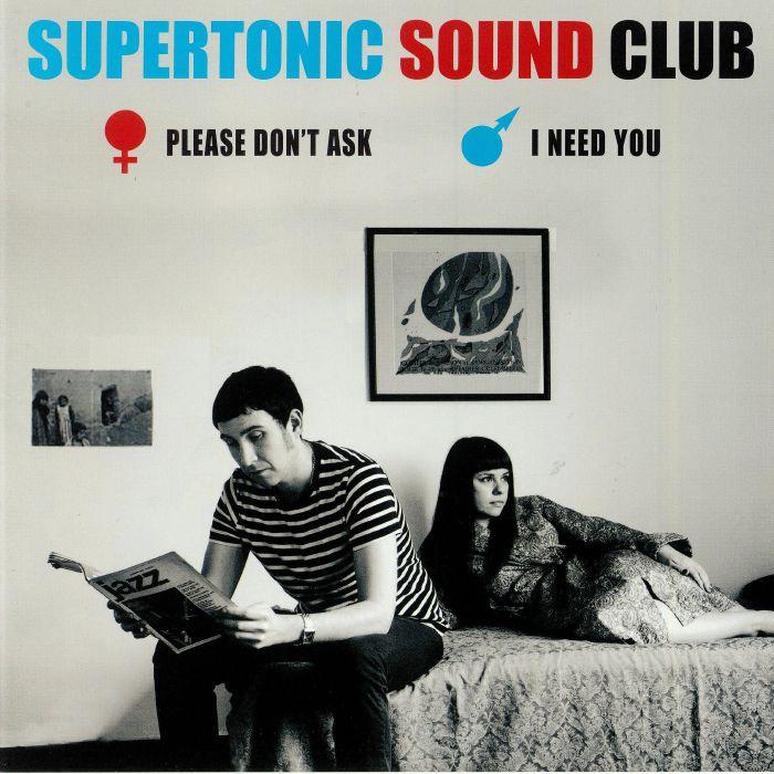 SUPERTONIC SOUND CLUB - Please Don't Ask