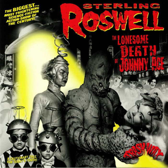 ROSWELL, Sterling - The Lonesome Death Of Johnny Ace