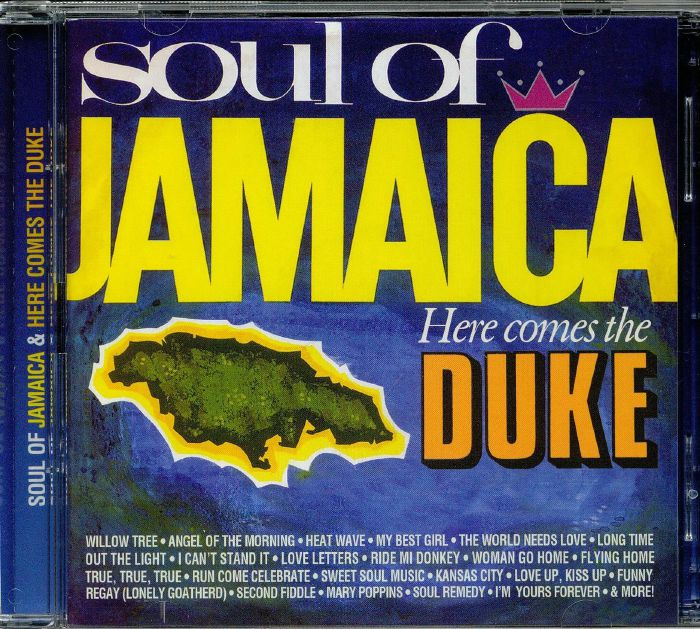 VARIOUS - Soul Of Jamaica/Here Comes The Duke: Expanded Edition
