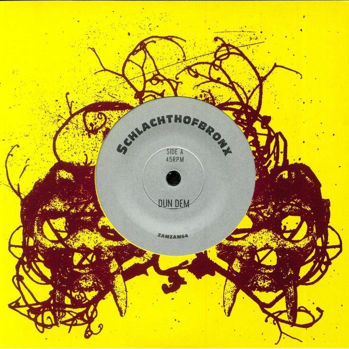 SCHLACHTHOFBRONX - Dun Dem