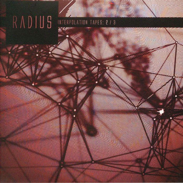 RADIUS - Interpolation Tapes: 2/3