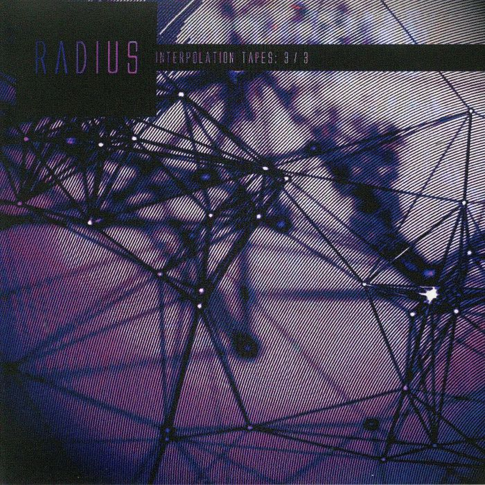 RADIUS - Interpolation Tapes: 3/3