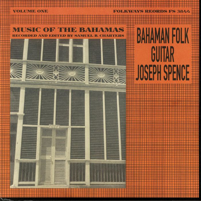 SPENCE, Joseph - Bahaman Folk Guitar: Music Of The Bahamas Vol 1 (reissue)