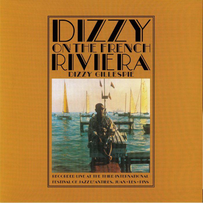 DIZZY GILLESPIE - Dizzy On The French Riviera (reissue)