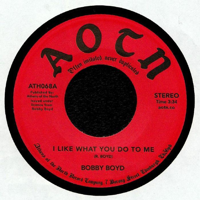 BOYD, Bobby - I Like What You Do To Me