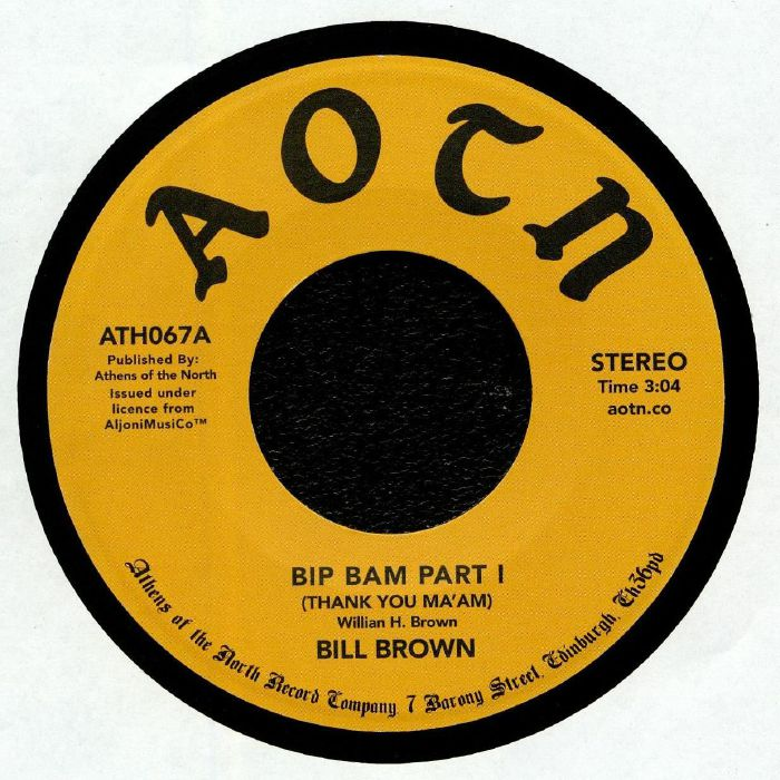 BROWN, Bill - Bip Bam (Thank You Ma'am)