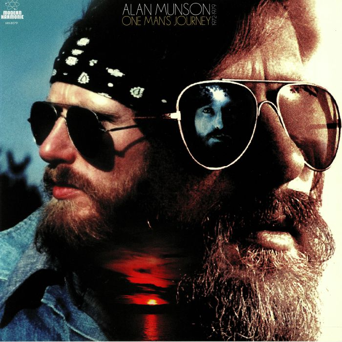 MUNSON, Alan - One Man's Journey 1972-1979