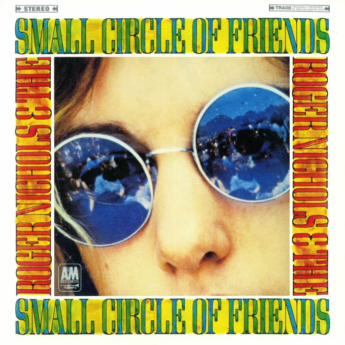 NICHOLS, Roger & THE SMALL CIRCLE OF FRIENDS - Roger Nichols & The Small Circle Of Friends