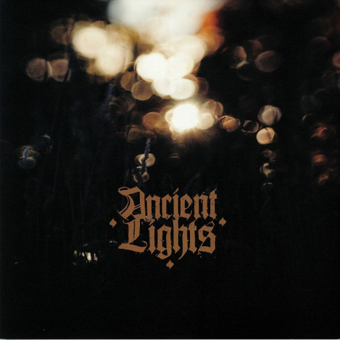 ANCIENT LIGHTS - Ancient Lights