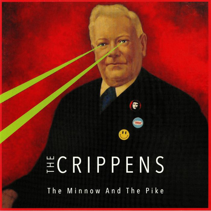 CRIPPENS, The - The Minnow & The Pike