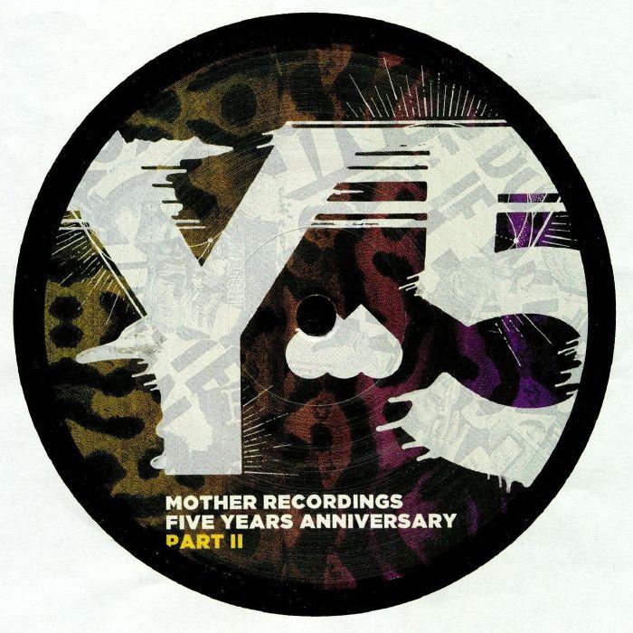 SUPERNOVA/MARTIN WASLEWSKI/ROBOSONIC/ORDONEZ/SUPERLOVER/PHILFULDNER/DILBY/DAVID KENO - Mother Records Five Years Anniversary Part II
